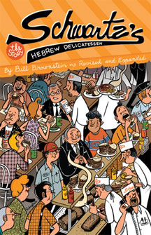 Schwartz's Hebrew Delicatessen : The Story  <br><br>(Revised & Expanded)