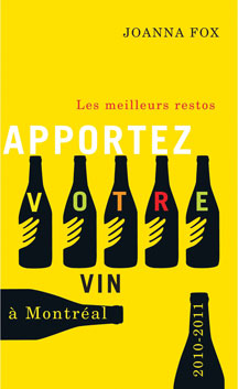 Les meilleurs restos Apportez votre vin a Montral 2010-2011
