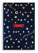Peter Dale Scott - Murmur of the Stars