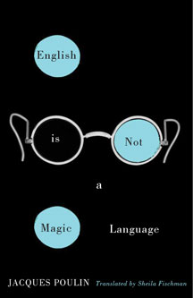 English Is Not a Magic Language